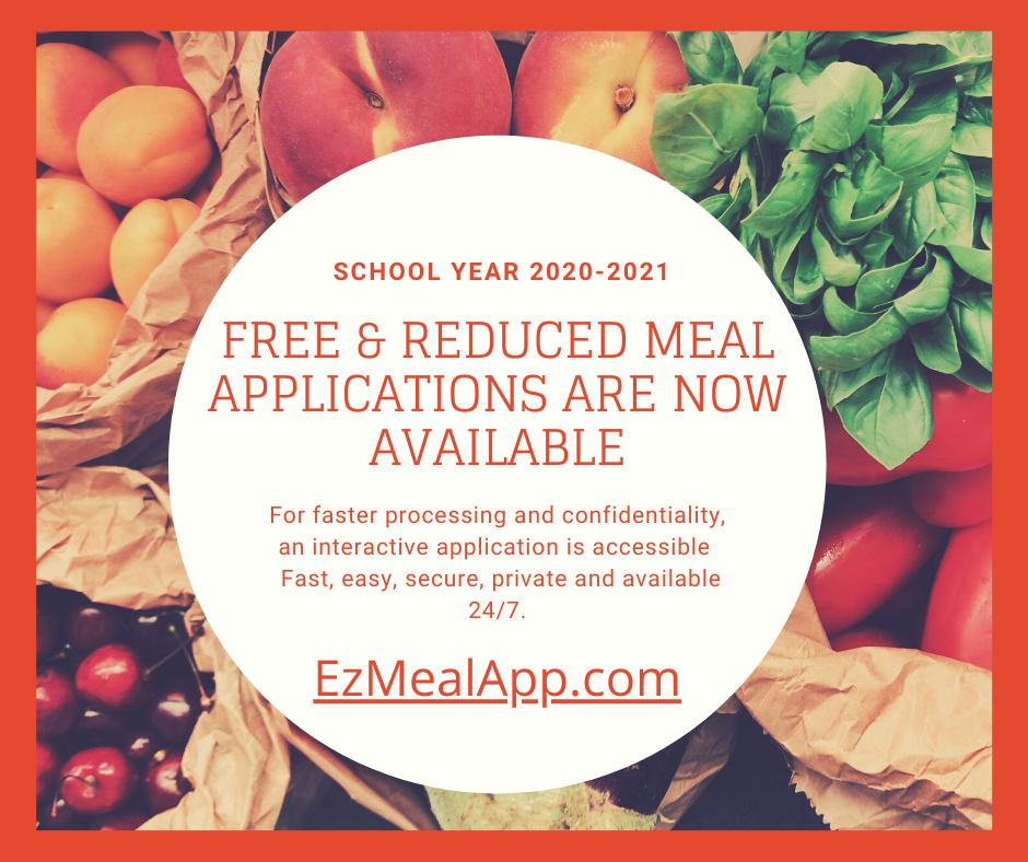 Free & Reduced Meal Applications Available NOW