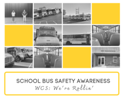 WCS School Bus Safety Awareness