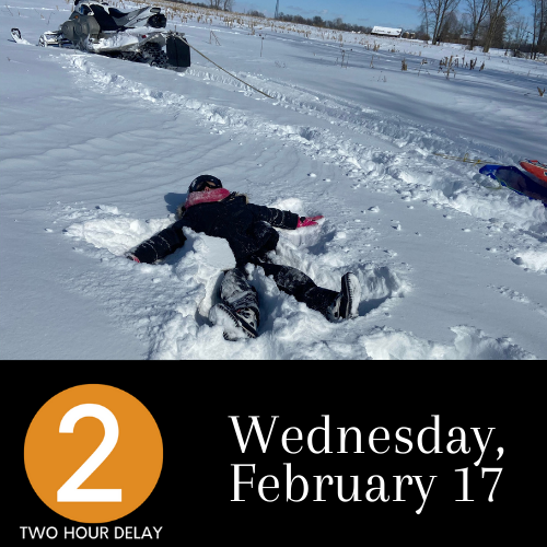Ace in snow 2 Hour Delay Wednesday Feb 17
